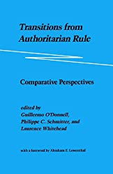Transitions from Authoritarian Rule: Comparative Perspectives: Prospects for Democracy: Volume 3