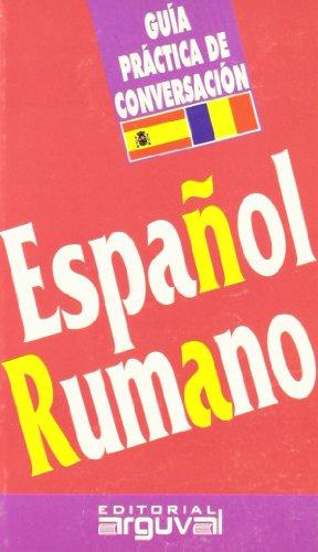 Guía Conversación Español-Rumano (GUÍAS DE CONVERSACIÓN) por Olivotto Adriana Pintori