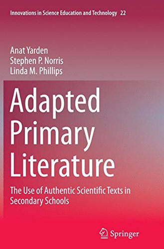 Adapted Primary Literature: The Use of Authentic Scientific Texts in Secondary Schools par Anat Yarden
