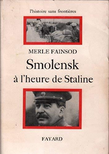 Smolensk à l'heure de Staline.