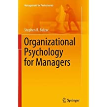 Organizational Psychology for Managers (Management for Professionals)