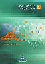 Mathematik Neue Wege SI - Ausgabe 2009 für das Saarland: Arbeitsbuch 5