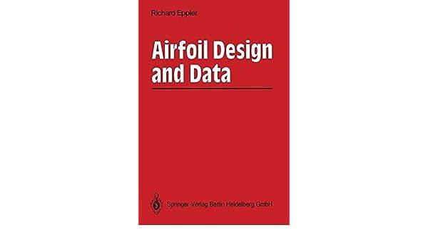 Aerofoil Design and Data: Amazon co uk: Richard Eppler