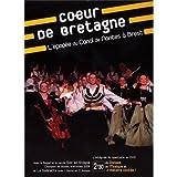 Coeur De Bretagne: L'Epopée Du Canal De Nantes A Brest