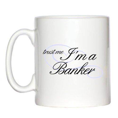 trust-me-im-a-banker-10oz-mug-by-1stopshops