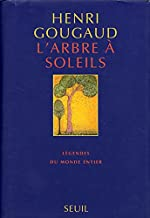 L'arbre à soleils - Légendes du monde entier de Gougaud