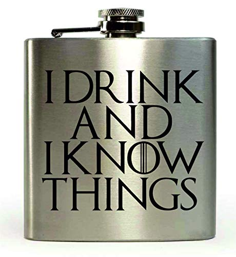 "Petaca de 177 ml, inspirada en la serie Juego de Tronos, con texto en inglés ""I Drink and I Know Things"""