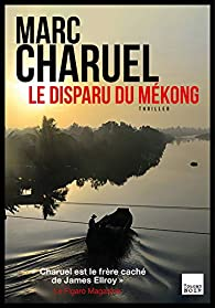 Le Disparu du Mékong par Marc Charuel