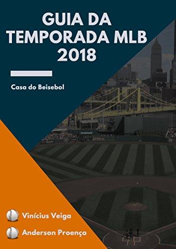 Guia da temporada MLB 2018 (Portuguese Edition)
