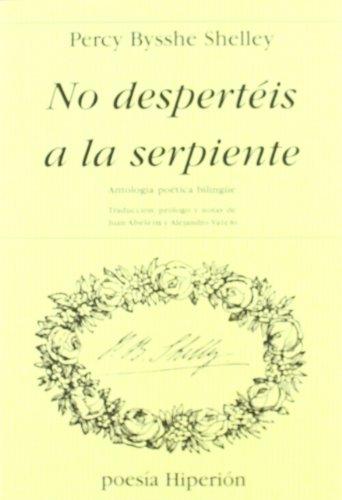No despertéis a la serpiente: antología poética bilingüe (Poesía Hiperión) por Percy Bysshe Shelley