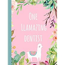 One Llamazing Dentist: Gifts,Notebook,Notepad,Christmas,Birthday,Dentistry,Graduation,Graduate,Lined paper