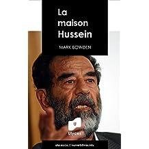 La maison Hussein