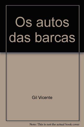 Os Autos das Barcas: Einleitung und Kommentar