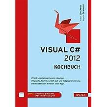 Visual C# 2012 - Kochbuch