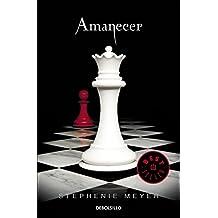 Amanecer (Saga Crepúsculo 4) (BEST SELLER)