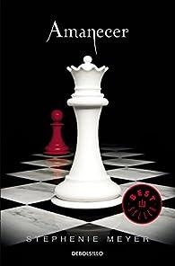 Amanecer par Stephenie Meyer
