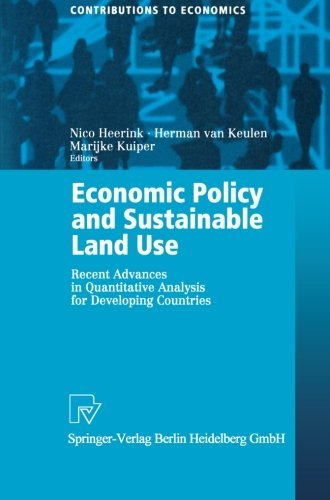 Economic Policy and Sustainable Land Use: Recent Advances in Quantitative Analysis for Developing Countries (Contributions to Economics) (English Edition)
