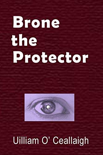 Brone the Protector (English Edition) eBook: Uilliam O Ceallaigh ...