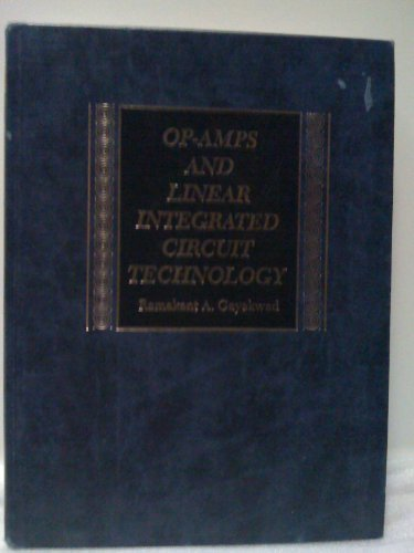Op-amps and Linear Integrated Circuit Technology by Ramakant A. Gayakwad (1983-01-30)