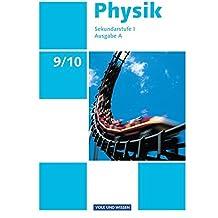 Physik - Ausgabe Volk und Wissen - Ausgabe A - Sekundarstufe I: 9./10. Schuljahr - Schülerbuch