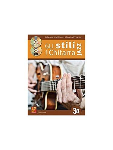 Franco duranti: Gli stili Della CHITARRA Jazz in 3D. Noten, CD, DVD (Region 0) für Gitarre