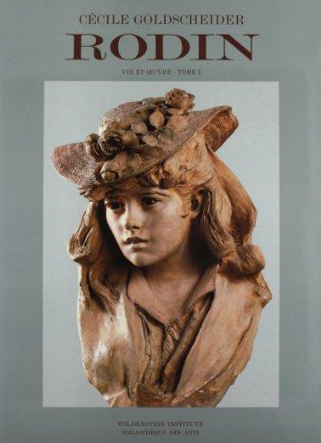 Rodin: 1840-1886 Tome 1 (Catalogues raisonnes)