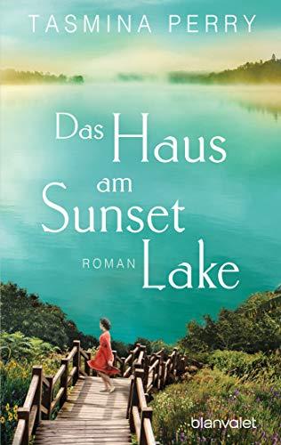 Das Haus am Sunset Lake: Roman