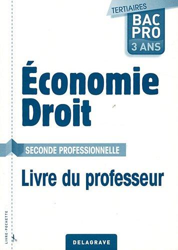 Economie-Droit 2e Bac pro tertiaires : Livre du professeur