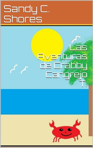 Las Aventuras de Crabby Cangrejo T. (Going To School n 1)