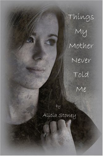 Things My Mother Never Told Me Cover Image