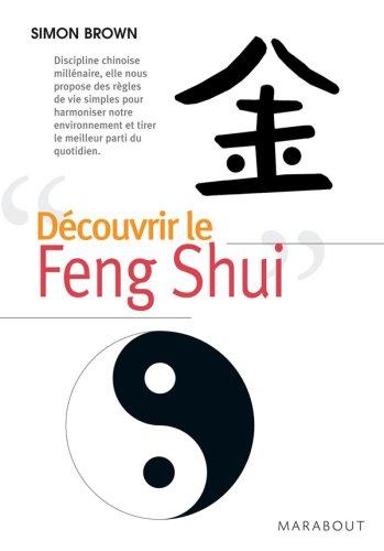 Découvrir le Feng Shui par Simon Brown