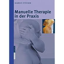 Manuelle Therapie in der Praxis