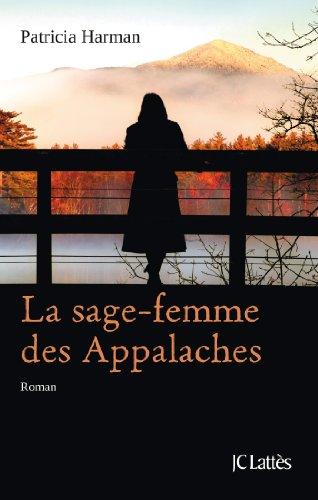 """<a href=""""/node/5110"""">La sage-femme des Appalaches</a>"""