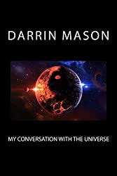 My Conversation with The Universe