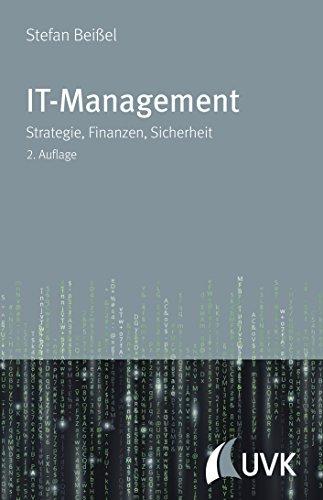 IT-Management: Strategie, Finanzen, Sicherheit