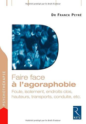 Faire face à l'agoraphobie