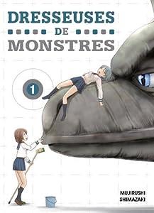 vignette de 'Dresseuses de monstres 1 (Mujirushi Shimazaki)'