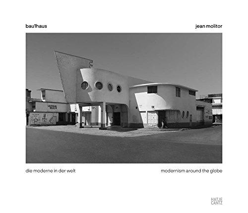 Jean Molitor Bau1haus : Die Moderne in der Welt par Kaija Voss