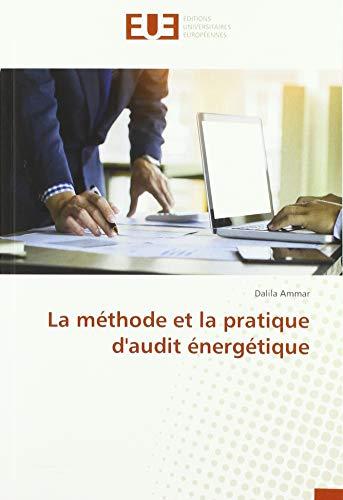 La méthode et la pratique d'audit énergétique