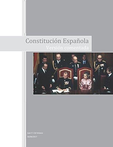 Constitución Española: Versión comentada por Juan Pablo Cid Velasco