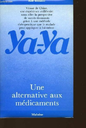 Ya-ya une alternative aux medicaments