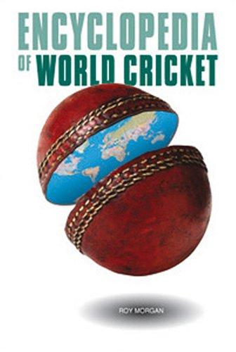 The Encyclopedia of World Cricket por Roy Morgan