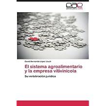El Sistema Agroalimentario y La Empresa Vitivinicola