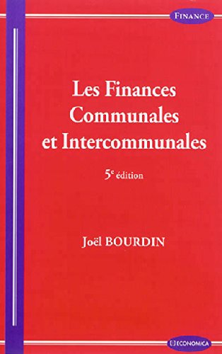 Finances Communales et Intercommunales, 5e ed. (les)