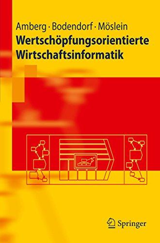 Wertschöpfungsorientierte Wirtschaftsinformatik (Springer-Lehrbuch)