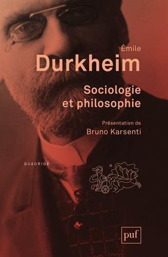 Sociologie et philosophie par Emile Durkheim