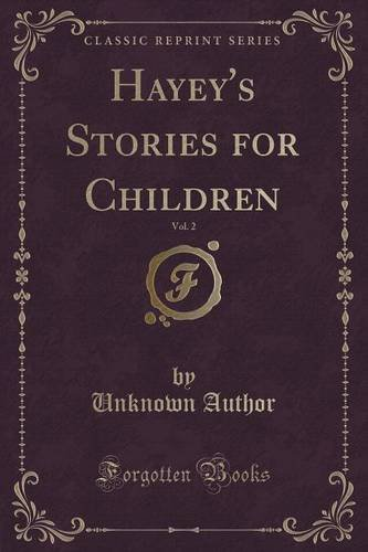 Hayey's Stories for Children, Vol. 2 (Classic Reprint)