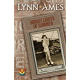 [(Bright Lights of Summer)] [By (author) Lynn Ames] published on (November, 2014)