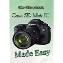 Canon 5D Mark III Training DVD Made Easy by John Cooksey