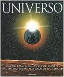 Image de Universo. Dal big bang alla nascita dei pianeti. Dal sistema solare alle galassie più remote